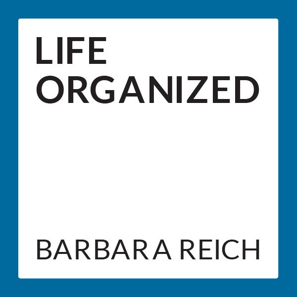 Barbara Reich - Life Organized